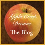 Apple Creek Dreams Blog