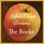 "Apple Creek Dreams ""The Books"""